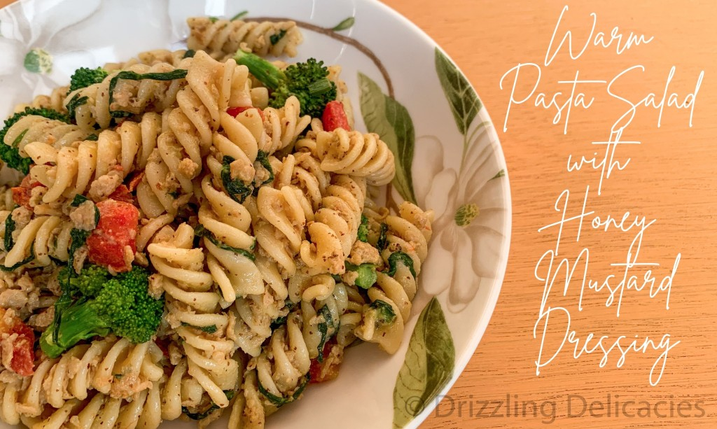 warm pasta salad with honey mustard dressing